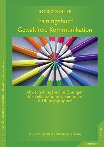 9783873875388: Trainingsbuch Gewaltfreie Kommunikation