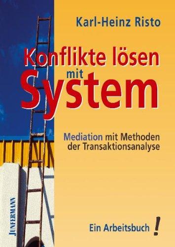 9783873875456: Konflikte lösen mit System