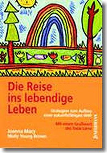 9783873875487: Die Reise ins lebendige Leben: Strategien zum Aufbau einer zukunftsf�higen Welt. Ein Handbuch