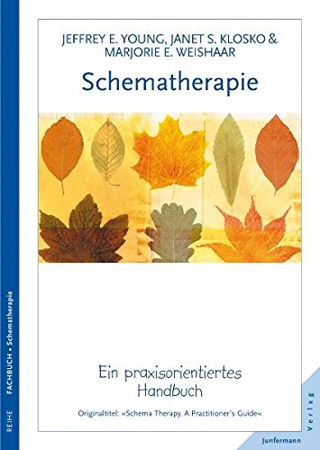 Schematherapie: Jeffrey E. Young