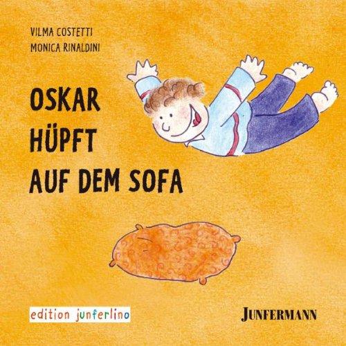 9783873876507: Oskar hüpft auf dem Sofa: Bedürfnisse und Strategien 3