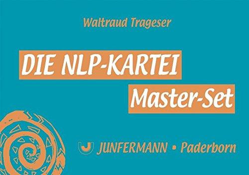Die NLP-Kartei Master Set, 150 Karten: Waltraud Trageser