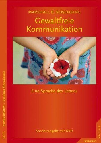 9783873878006: Gewaltfreie Kommunikation: Eine Sprache des Lebens. Limitierte Sonderausgabe mit DVD
