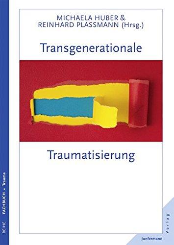 9783873879164: Transgenerationale Traumatisierung