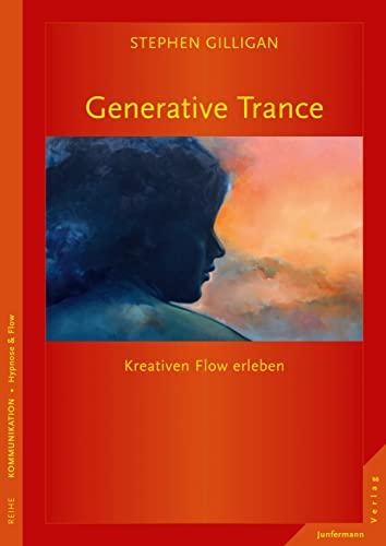 Generative Trance: Gilligan, Stephen