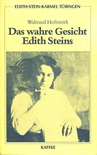 9783873910218: Das wahre Gesicht Edith Steins.
