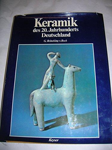 keramik des 20. jahrhunderts. deutschland: reineking v. bock,