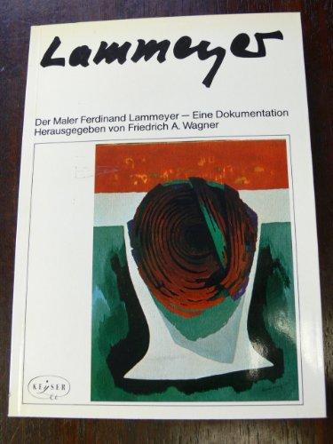 9783874051279: Der Maler Ferdinand Lammeyer: Eine Dokumentation