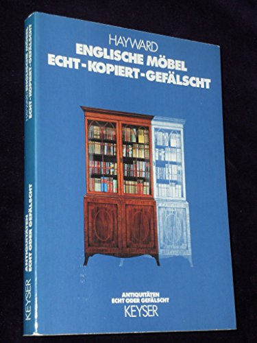 9783874051309: Englische Möbel. Antiquitäten echt oder gefälscht