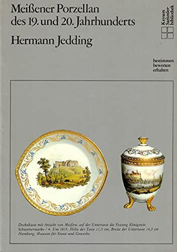 Meißner Porzellan des 19. und 20. Jahrhunderts: Jedding, Hermann
