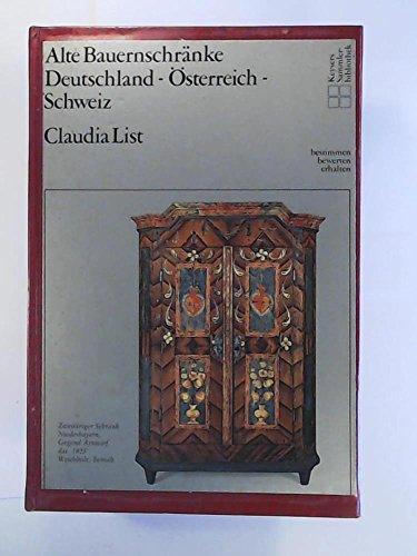 9783874051392: Alte Bauernschränke: Deutschland, Österreich, Schweiz (Keysers Sammlerbibliothek) (German Edition)