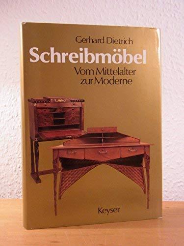 9783874051712: Schreibm�bel. Vom Mittelalter bis zur Moderne