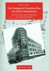 9783874072090: Der Stuttgarter Schocken-Bau von Erich Mendelsohn: Die Geschichte eines Kaufhauses und seiner Architektur (Stuttgarter Studien) (German Edition)