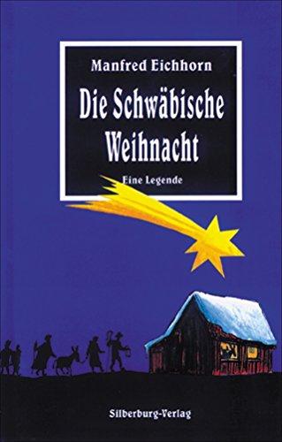 9783874072182: Die Schw�bische Weihnacht: Eine Legende