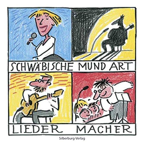 9783874076623: Schw�bische Mundart-Liedermacher