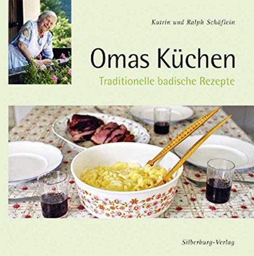 9783874078887: Omas K�chen: Traditionelle badische Rezepte