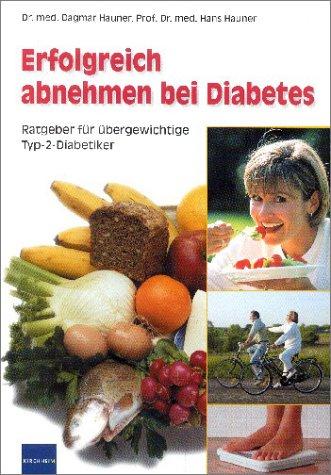 9783874093231: Erfolgreich abnehmen bei Diabetes. Ratgeber für übergewichtige Typ-2-Diabetiker (Livre en allemand)