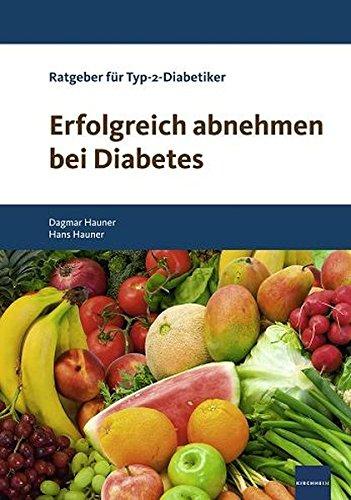 9783874094580: Erfolgreich abnehmen bei Diabetes: Ratgeber f�r �bergewichtige Typ-2-Diabetiker