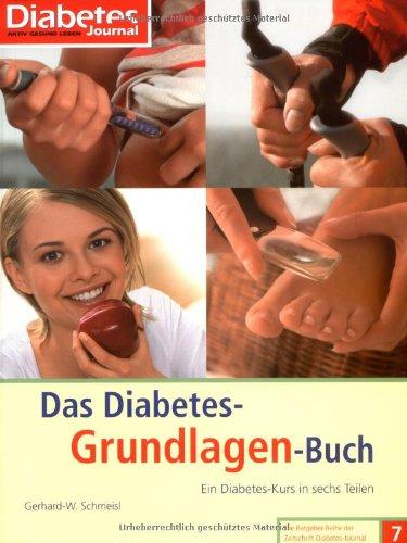 9783874094641: Das Diabetes-Grundlagen-Buch: Ein Diabetes-Kurs in sechs Teilen