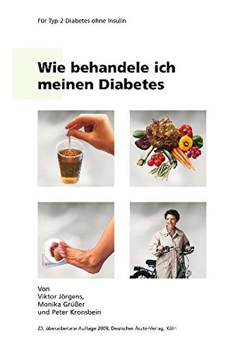 9783874094672: Wie behandele ich meinen Diabetes: Für Typ-2-Diabetiker, die nicht Insulin spritzen