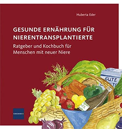 Gesunde Ernährung für Nierentransplantierte: Huberta Eder