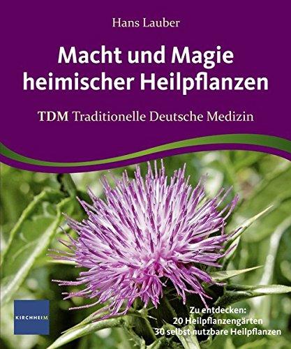 9783874094955: Magie und Macht heimischer Heilpflanzen