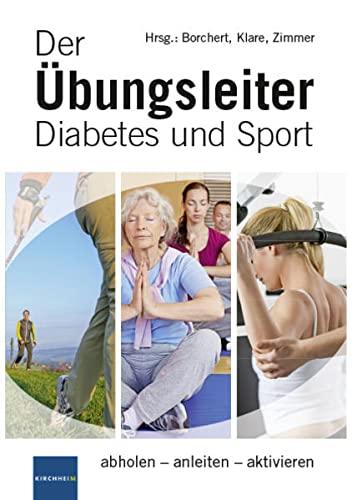 9783874095723: Der Übungsleiter Diabetes und Sport: abholen - anleiten - aktivieren