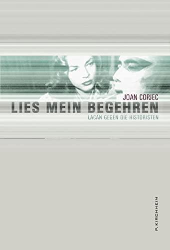 Lies mein Begehren (9783874100847) by Joan Copjec