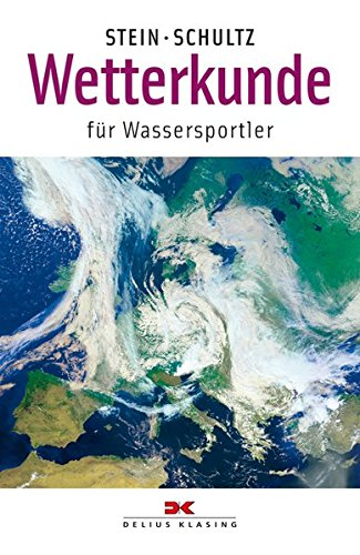 9783874121163: Wetterkunde: F�r Wassersportler