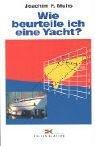 9783874121286: Wie beurteile ich eine Yacht
