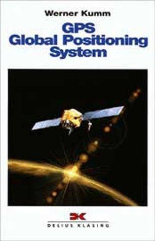 GPS Global Positioning System: Werner, Kumm: