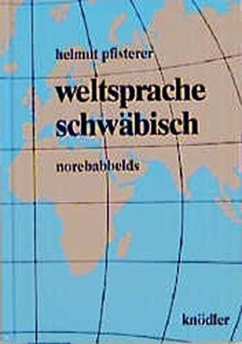9783874210928: Weltsprache Schwabisch
