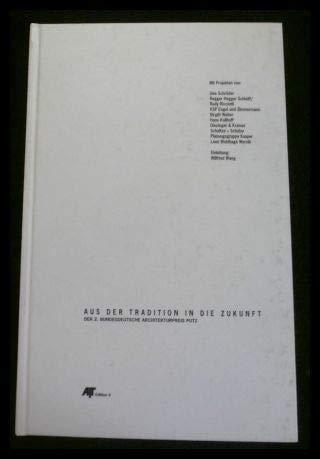 9783874228077: Aus der Tradition in die Zukunft: Der 2. Bundesdeutsche Architekturpreis Putz