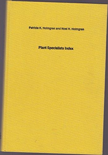 Regnum vegetabile: Volume 124: Plant Specialists Index.