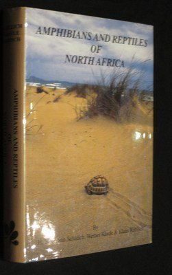 Amphibians and reptiles of North Africa: Biology,: H. Hermann Schleich