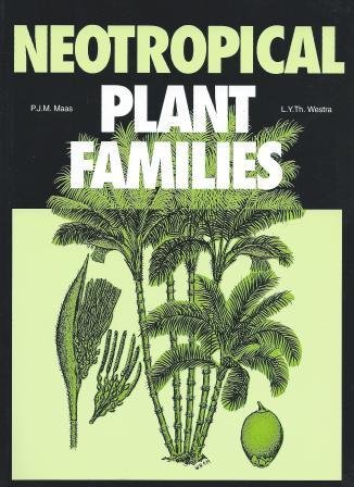 9783874293976: Neotropical Plant Families: A Concise Guide to Families of Vascular Plants in the Neotropics