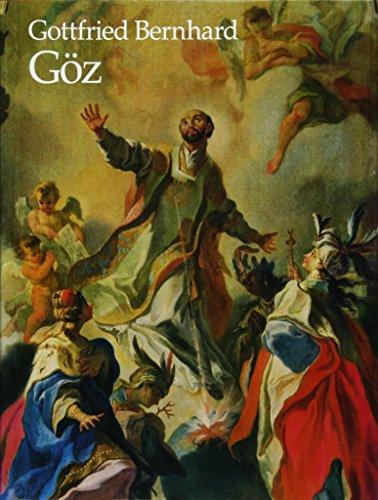 Gottfried Bernhard Göz 1708-1774. Olgemälde und Zeichnungen.: ISPHORDING (E.)