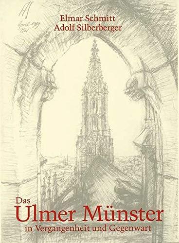9783874372886: Das Ulmer Münster in Vergangenheit und Gegenwart: Zum hundertjährigen Jubiläum der Vollendung des Hauptturms 1890-1990 (Veröffentlichungen der Stadtbibliothek Ulm)