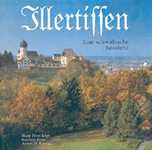 9783874372930: Illertissen: Eine schwabische Residenz : Geschichte des einstigen Herrschaftssitzes und alten Zentralorts im Illertal