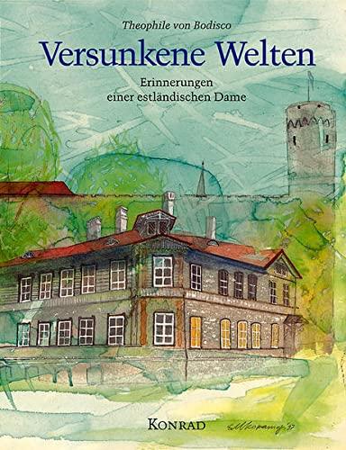 9783874374033: Versunkene Welten: Erinnerungen einer estländischen Dame