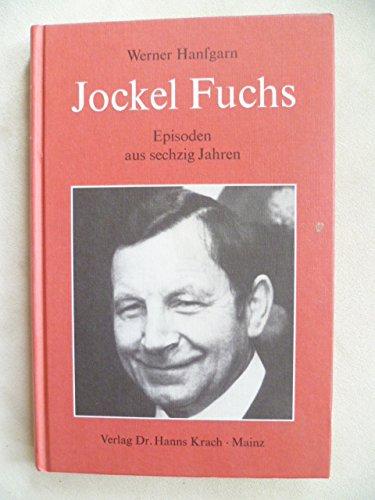 Jockel Fuchs : Episoden aus 60 Jahren.: Hanfgarn, Werner: