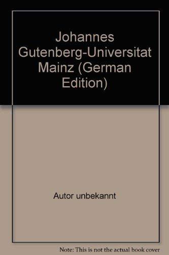 9783874390927: Johannes Gutenberg-Universität Mainz (German Edition)