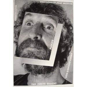 Das zweite Gesicht: Plakate (German Edition): Gunther Kieser