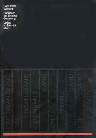 Handbuch der Einbandgestaltung,: Willberg, Hans Peter: