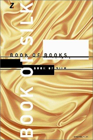 9783874395014: Book of silk - Book of Books. Selected Works from the Zanders International Design Contest [Katalog zur Ausstellung der 60 besten Wettbewerbsarbeiten des