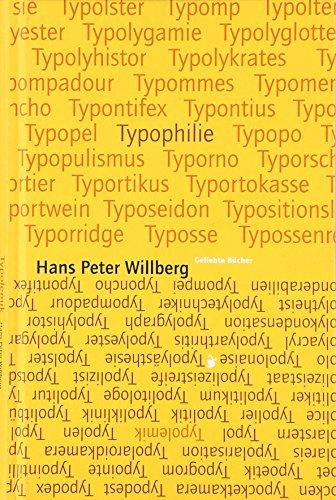 Typolemik / Typophilie: Streiflichter zur Typographical Correctness: Willberg, Hans Peter