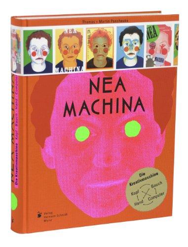 9783874397629: Nea Machina: Die Kreativmaschine