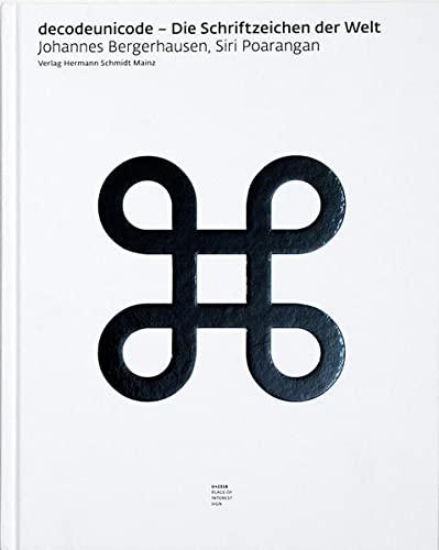 9783874398138: Decodeunicode: Die Schriftzeichen der Welt