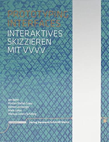 9783874398435: Prototyping Interfaces: Interaktives Skizzieren mit vvvv