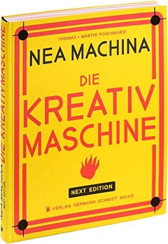 9783874398510: Nea Machina: Die Kreativmaschine. Next Edition.